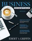 Business Essentials by Ricky W. Griffin and Ronald J. Ebert (2012, Paperback, Revised)