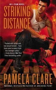 Pamela-Clare-Striking-Distance-2013-I-TEAM-NOVEL-BOOK-6-Paperback-NEW
