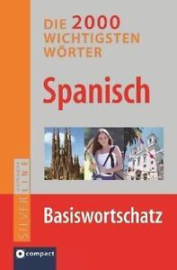 Spanisch - Die 2.000 wichtigsten Wörter von Carmen María de Miguel (2008,...