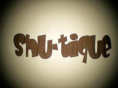 SHU-TIQUE