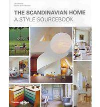 The Scandinavian Home: A Style Sourcebook by Heather Smith MacIsaac, Lars...