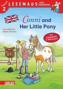 Conni and Her Little Pony J Boehme Lesestufe 2 Lesemaus Lesenlernen Neuwertig