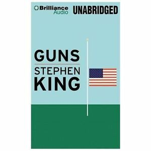 GUNS unabridged audio book on CD by STEPHEN KING
