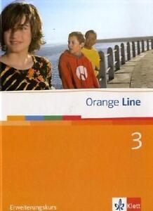 Orange Line 3. Erweiterungskurs. Schülerbuch von Frank Hass (2007, Gebundene Aus