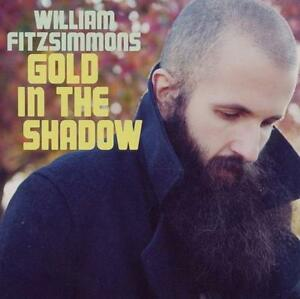 William Fitzsimmons - Gold in the Shadow - CD Album