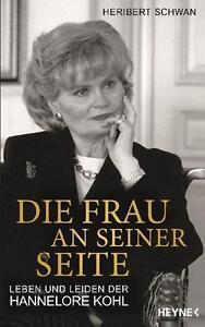 Die Frau an seiner Seite von Heribert Schwan (2011, Gebunden) - Deutschland - Die Frau an seiner Seite von Heribert Schwan (2011, Gebunden) - Deutschland