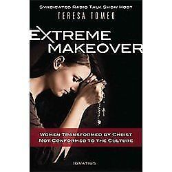 Extreme-Makeover-Women-Transformed-by-Christ-Not-Conformed-to-the-Culture-by