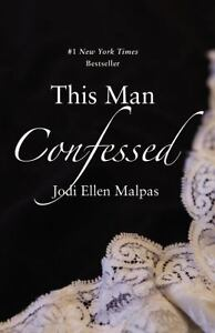 THIS-MAN-CONFESSED-9781455578368-JODI-ELLEN-MALPAS-PAPERBACK-NEW