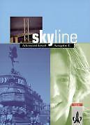 Bruck Peter - Skyline Advanced Level Ausgabe C - Schülerbuch
