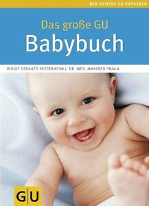 Das-grosse-GU-Babybuch-von-Manfred-Praun-und-Birgit-Gebauer-Sesterhenn-2010
