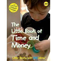The Little Book of Time and Money: Little Books with Big Ideas, Dawn Roper, New
