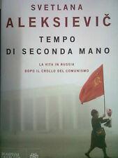 Tempo di seconda mano - S. Aleksievic - Bompiani - Nuovo