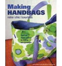 Making Handbags: Retro, Chic and Luxurious Designs-ExLibrary