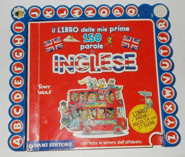 Le mie prime 150 parole in inglese tony wolf