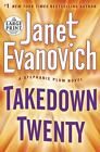 Takedown Twenty by Janet Evanovich (2013, Paperback, Large Type)
