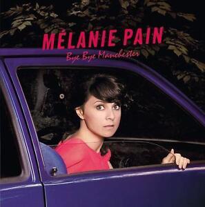 Pain,Melanie - Bye Bye Manchester