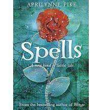 Spells-A-new-kind-of-faerie-tale-Aprilynne-Pike-Good-000731437X