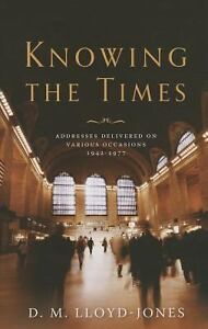 Knowing-the-Times-Addresses-Delivered-on-Various-Occasions-1942-1977-by-D