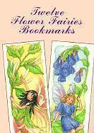 Twelve Garden Fairies Bookmarks (2000, Taschenbuch)