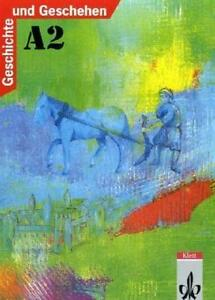 Geschichte und Geschehen. Bisherige Ausgaben: Geschichte und Geschehen, Ausgabe