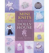 MINI KNITS FOR THE 1/12 SCALE DOLLS' HOUSE., Spratley, Linda., Used; Very Good B