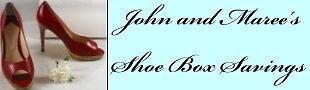 JohnMaree Shoe-Box Savings