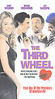 The Third Wheel (VHS, 2004)