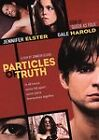 Particles of Truth (DVD, 2005)