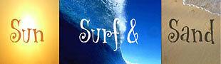 SUN SURF AND SAND