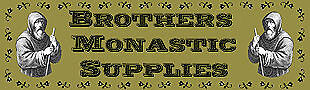 Brothers Monastic Supplies