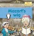 Mozart's Wig von Karen Foster und Gerry Bailey (2009, Taschenbuch)