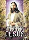 Uncovering the Truth About Jesus (DVD, 2001)