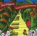 Latin American Journey von Duo Turgeon (2004)