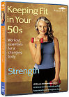 Keeping Fit In Your 50s - Strength (DVD, 2010)