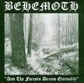 And The Forests Dream Eternally/Re-Edition von Behemoth (2005)