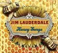 Honey Songs von Jim & The Dream Players Lauderdale (2008)