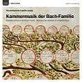 Kammermusik Der Bach-Familie von Chursaechsische Capelle Leipzig (2008)