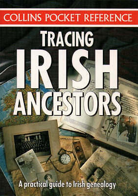 Collins Pocket Reference - Tracing Irish Ancestors, Maire MacConghail & Paul Gor