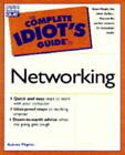 The Complete Idiot's Guide to Networking by Christopher Negus, Aubrey Pilgrim, Bill Wagner (Counterpack - filled, 1998)