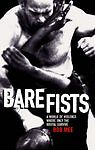 Bare Fists, Mee, Bob, Very Good Book