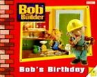 Bob the Builder: Storybook 1: Bob's Birthday by Penguin Books Ltd (Paperback, 1999)