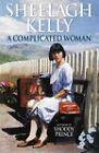A Complicated Woman by Sheelagh Kelly (Hardback, 1997)