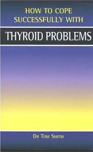 Thyroid-Problems-by-Dr-Tom-Smith-Paperback-2001