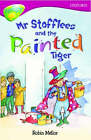 Oxford Reading Tree: Level 10: Treetops Stories: Mr Stoffles and the Painted Tiger by Irene Rawnsley, Rita Ray, John Coldwell (Paperback, 2005)