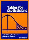 Tables for Statisticians by Gordon Edward Skipworth, Alan Yeates, John Elwine White (Pamphlet, 1979)