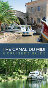 The-Canal-Du-Midi-A-Cruisers-Guide-by-Bloomsbury-Publishing-PLC-Paperback