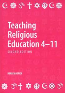 Teaching-Religious-Education-4-11-Bastide-Derek-Paperback-Book