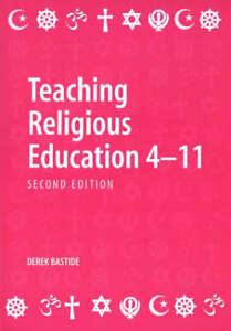 Teaching-Religious-Education-4-11-Bastide-Derek-Paperback-Book
