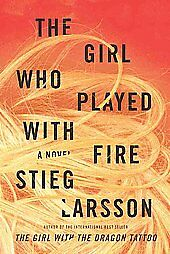 The-Girl-Who-Played-with-Fire-by-Stieg-Larsson-2009-Hardcover-Stieg-Larsson-Hardcover-2009