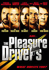 The Pleasure Drivers - What Drives You? (DVD, 2007)
